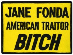 Jane Fonda American Traitor Bitch Patches (Hanoi Jane)