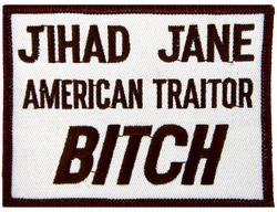 Jihad Jane American Traitor Bitch Patch