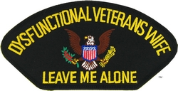 Dysfunctional Veterans Wife Patches