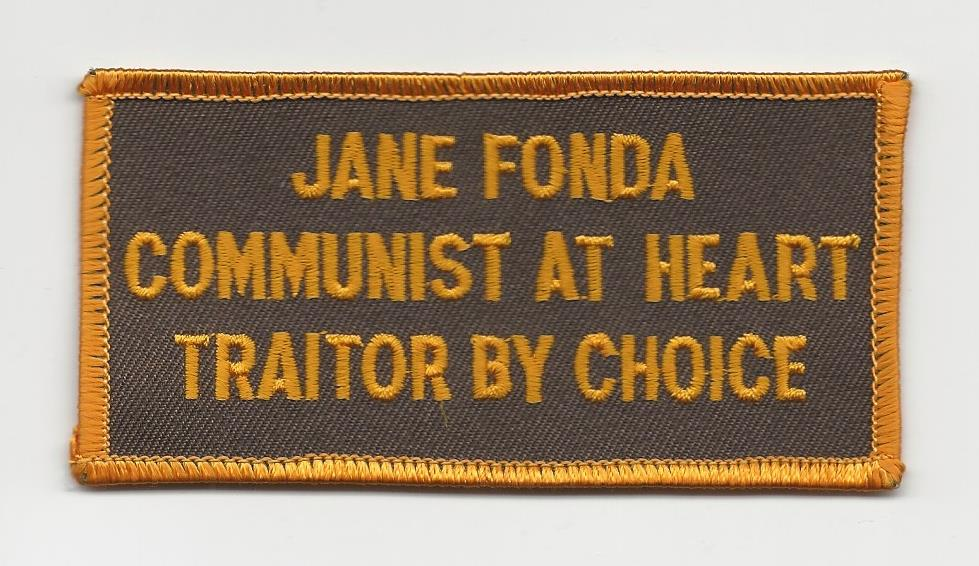 Jane Fonda Communist/Traitor Patches