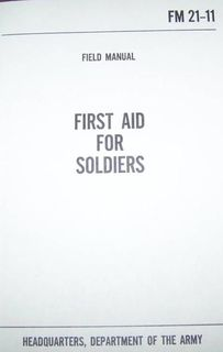 First Aid For Soldiers Military Manuals