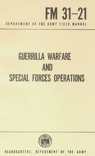 Guerrilla Warfare & SF OPS Military Manuals