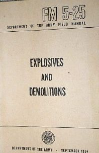 Explosives & Demolitions Military Manuals