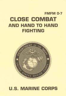 USMC Close Combat Fighting Military Manuals