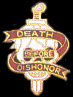 Death Before Dishonor Hat Pins