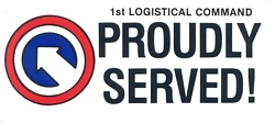 1st Logistical Command Bumper Stickers