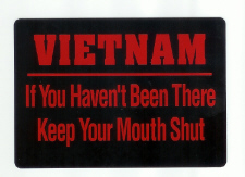 If You Haven't Been There Keep Your Mouth Shut Stickers