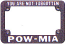 POW/MIA License Plate Frames (motorcycle)